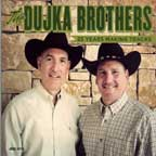 Dujka Brothers - 25 Years Making Tracks
